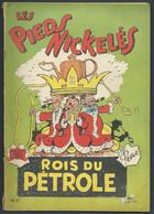 N°    37. Les Pieds Nickelés Rois Du Pétrole    FAU 9308 - Pieds Nickelés, Les