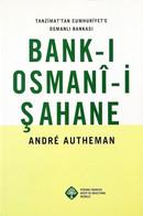 Bank-ı Osmani-i Şahane Andre Autheman - Other
