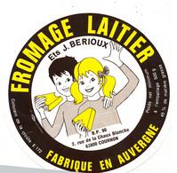 Z  784  /   ETIQUETTE DE   FROMAGE    ETS J. BERIOUX  FAB EN AUVERGNE  63 COURNON - Cheese