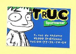 AUTOCOLLANT STICKER - TRUC SPORTSWEAR 1 RUE DU THÉÂTRE 42000 SAINT-ETIENNE - MAGASIN VÊTEMENTS SPORT - Stickers