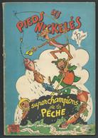 N°  39 . Les Pieds Nickelés Superchampions De La Pêche  FAU 9501 - Pieds Nickelés, Les