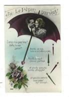 **J'AI LE PEPIN POUR VOUS** Couple D'Amoureux Sous Un Parapluie Belle CPA NEUVE TBE - Humor