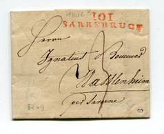 !!! DEPT CONQUIS, 101 SARRE, MARQUE POSTALE DE SARREBRUCK SUR LETTRE DE 1806 AVEC TEXTE - 1792-1815: Veroverde Departementen
