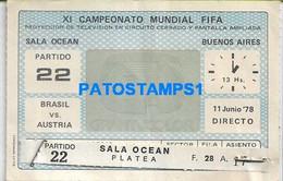 158676 ARGENTINA BUENOS AIRES SPORTS SOCCER FUTBOL XI CAMPEONATO MUNDIAL FIFA BRASIL VS AUSTRALIA ENTRADA NO POSTCARD - Unclassified
