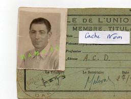 SENEGAL - DAKAR - CARTE DE MEMBRE TITULAIRE DE 1947 - CERCLE DE L'UNION - Documentos Históricos