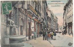25 BESANCON  Fontaine Des Carmes  Grande Rue (carte Colorisée , Très Animée) - Besancon