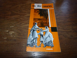 Dépliant Tourisme Les Iles Canaries 1960 Compagnie De Navigation Paquet Croisière Maritime - Tourism Brochures