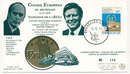 BELGIQUE - FDC 10F Premières élections Du Parlement Européen - Bruxelles - 5/12/1973 - 1971-80