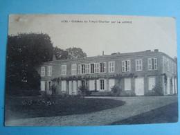 17 - LA JARRIE - Château Du Treuil Chartier - Otros Municipios