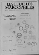 LES FEUILLES MARCOPHILES - TELEGRAPHE EN FRANCE - FASCICULE 2 - Other