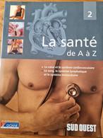 La Santé De A à Z Sud Ouest - Encyclopaedia