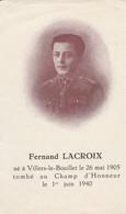 ABL, Fernand Lacroix , Né à Villers Le Bouillet Le 26 Mai 1905 Tombé Au Champ D'honneur Le 1er Juin 1940 - Obituary Notices