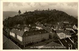 Graz/Steiermark Und Umgebung -   Freiheitsplatz Mit Schlossberg - Graz