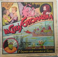 GORDON ED.NERBINI 1957 N°2 LA CITTA' SOTTOMARINA ORIGINALE- SC.34 - Classici 1930/50