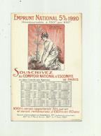 CALENDRIER - Cartonnage Emprunt National 5% 1920 Comptoir Escompte Paris Bon Etat - Other