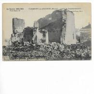 CLERMONT EN ARGONNE. APRES LE BOMBARDEMENT. - Clermont En Argonne
