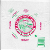 ETIQUETTE DE FROMAGE 21 X 21  CM NEUVE   PETIT MUNSTER GEROME FERMIER AFFINE A ORBEY HAUT RHIN - Cheese