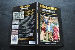 ELSDORF DELAIRESSE MINES & MINEURS DE WALLONIE VIE QUOTIDIENNE COUTUMES CATASTROPHES ART MINIER PORION BOTTERESSE CAZIER - Belgique