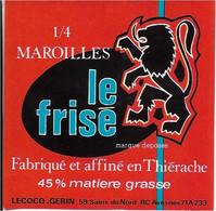 ETIQUETTE DE FROMAGE  NEUVE 8 X 8 1/4 MAROILLES LE FRISE THIERACHE LECOCQ GERIN SAINS DU NORD  AVESNES NORD - Cheese