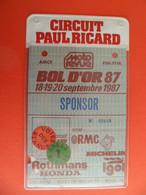 BOL D'OR MOTO 1987 Ciurcuit Paul Ricard - Carte D'acces Comme Sponsort STANDS Et PRESSE Pub Michelin Honda IGOL - Other