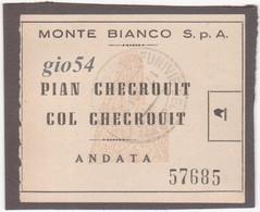Aosta Courmayeur Funivie Monte Bianco Lotto Biglietto Plan Checrouit E Tessera Libera Circolazione - Unclassified