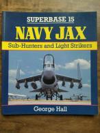 Superbase 15 Navy Jax Sub-Hunters And Light Strikers - George Hall - Cultural
