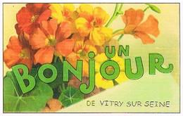 94  UN BONJOUR  DE  VITRY  SUR  SEINE    CPM  TBE  VR920 - Vitry Sur Seine