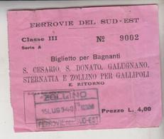 Biglietto Ticket Buillet Biglietto Ticket Per Bagnanti Ferrovie Del Sud Est Regno 1940 S. Cesario / S. Donato / Galugn - Europe