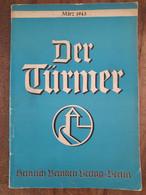 Der Turmer Deutsche Monatshefte Die Bergstadt H.Minkowski Marz 1943 - 5. World Wars
