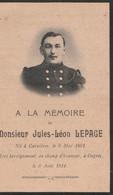 ABL, Jules- Léon Lepage , Né à Carnières Le 6 Mai 1891 Mort Héroïquement Au Champ D'honneur à Ougrée Le 6 Août 1914 - Obituary Notices
