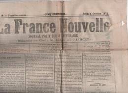 LA FRANCE NOUVELLE 05 10 1871 - BONAPARTISME - PERSE - EXECUTION EN CHINE - COMMUNARDS - CONSTANTINOPLE - LYON - ESPAGNE - 1850 - 1899