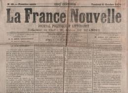 LA FRANCE NOUVELLE 06 10 1871 - RELIGION - MEURTHE - COMMUNARDS DEPORTES - ALLIER - ALSACE - POINTE A PITRE - LYON - - 1850 - 1899