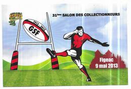 Figeac 31ème Salon Des Collectionneurs 9 Mai 2013 1913-2013 Cent Ans De Rugby à Figeac - Figeac