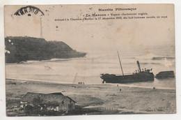 """ANGLET - Biarritz - """"Le Maroon"""" échoué à La Chambre D'Amour En 1910 - écrite 1912, Détimbrée - Be - Anglet"""