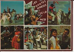 13- Saintes Maries De La Mer  Procession Des Saintes Et Danses - Saintes Maries De La Mer