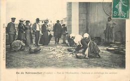Ile De Noirmoutier. Port De L'Herbaudière.Salaison Et Emballage Des Sardines. - Ile De Noirmoutier