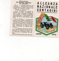 Tessera - ALLEANZA NAZIONALE CONTADINI 1970 - Nuova - Non Classés
