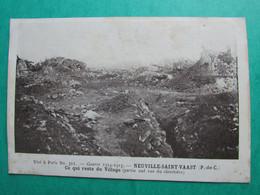 Guerre 1914-1915  -  NEUVILLE SAINT VAAST  -  Ce Qui Reste Du Village (partie Sud Du Cimetière) - Sonstige Gemeinden