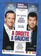 CPM Francis Huster Et Gérard Laspalès Théâtre Des Variétés Comédie De Laurent Ruquier Adroite à Gauche - Entertainers