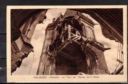 CPA 50 -  VALOGNES  ( Ref 50 - 1489 )   Eglise Saint Malo - Après Les Bombardements - Tirage Sépia - Valognes