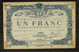 Billet De Nécessité 1Franc Chambre De Commerce Du Havre 1917 - Camera Di Commercio