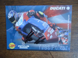 Carte Postale YVES POLZER  - DUCATI  + Autographe - Motorcycle Sport