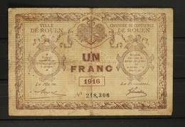 Billet De Nécessité 1Franc Chambre De Commerce De Rouen 1916 - Camera Di Commercio