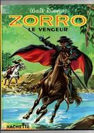 ZORRO LE VENGEUR HACHETTE 1959 OLIVIER SECHAN WALT DISNEY - Hachette