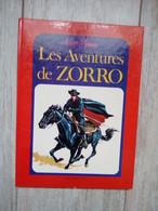 LES AVENTURES DE ZORRO WALT DISNEY 1977 HACHETTE LIVRE ILLUSTRE Etat Correct - Hachette