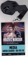 Croatia Zagreb 2018 / Boxing / Hrgovic - Mansour / WBC Int. Heavyweight Championship / Media / Accreditation - Uniformes, Recordatorios & Misc