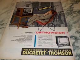 ANCIENNE PUBLICITE RECEPTEUR DUCRETET THOMSON 1957 - Televisione