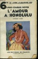 "L'amour A Honolulu, Collection ""le Livre D'aujourd'hui"" - Royer Louis Charles - 1935 - Sonstige"