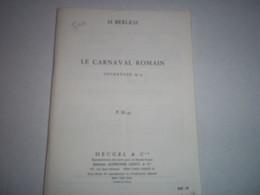 Le Carnaval Romain Ouverture Op 9 Par H Berlioz - Muziek