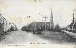 TAUPONT -  1906 -  PRES DE PLOERMEL - RUE DU BOURG -  VOIR LE VERSO - Ploërmel
